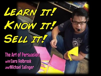 Learn it - Know it - Sell it   Persuasive Writing Through Infomercial